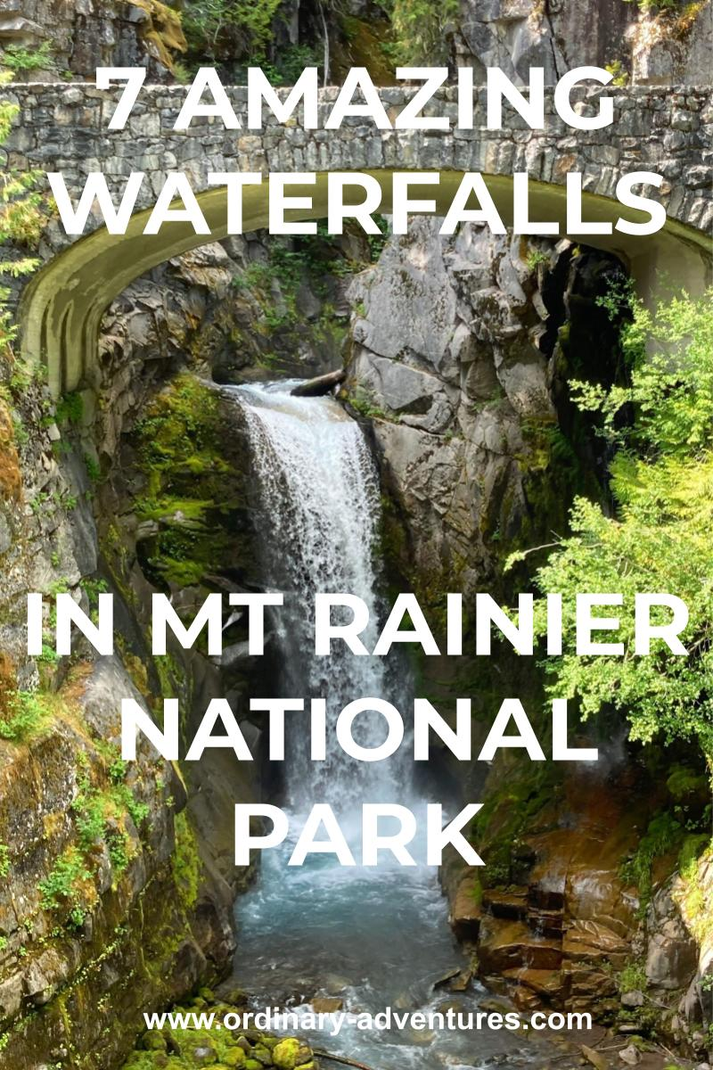 A waterfall descends between rocks and trees under a stone arch bridge. Text reads 7 amazing waterfalls in mt rainier national park